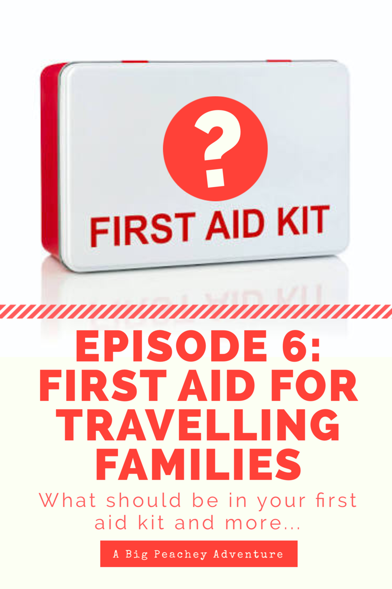 First Aid Essentials for Travelling Families