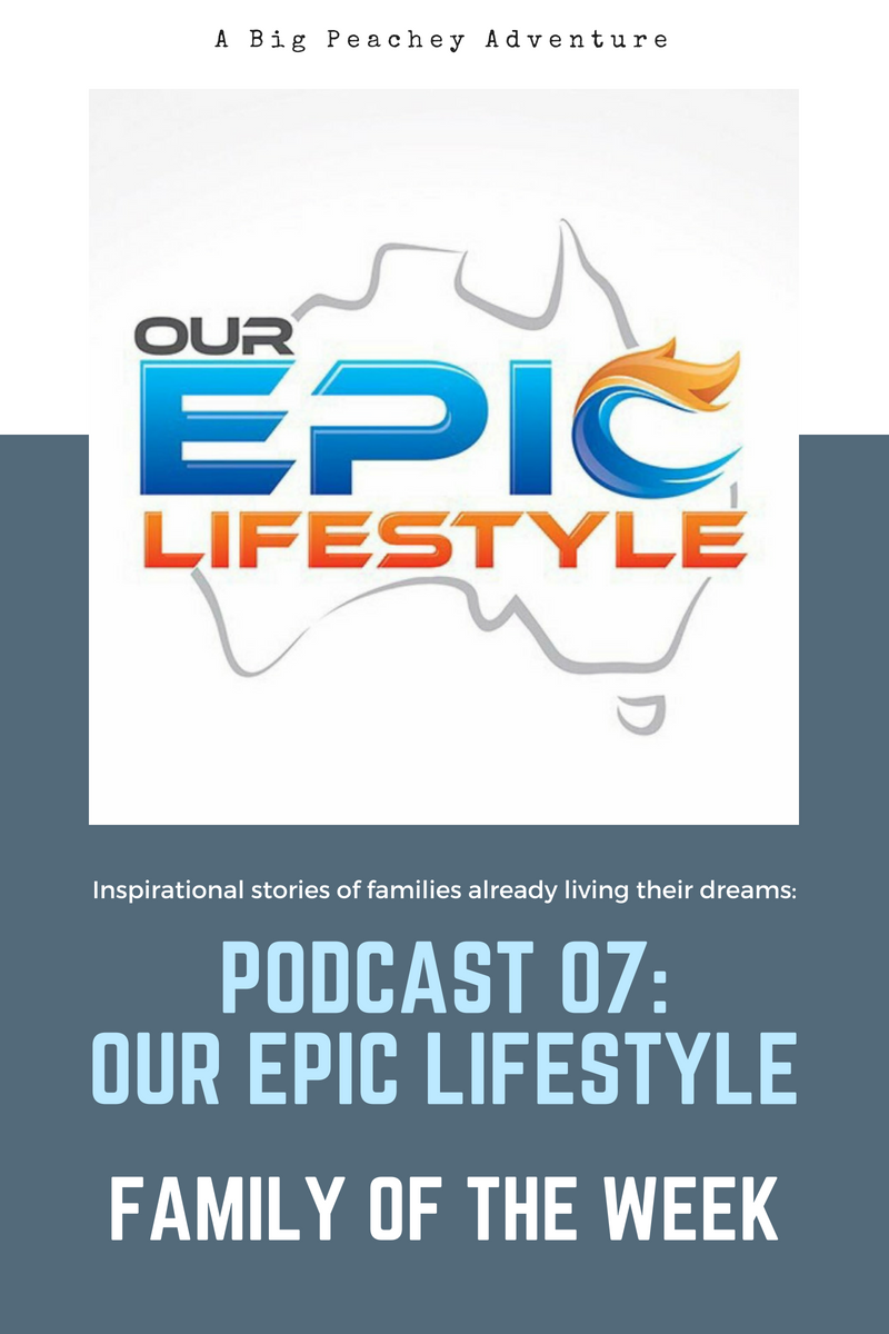 Our Epic Lifestyle (Family of the Week)