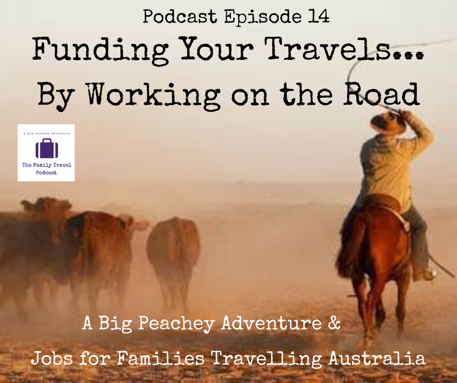 Funding Your Travels… By Working on the Road