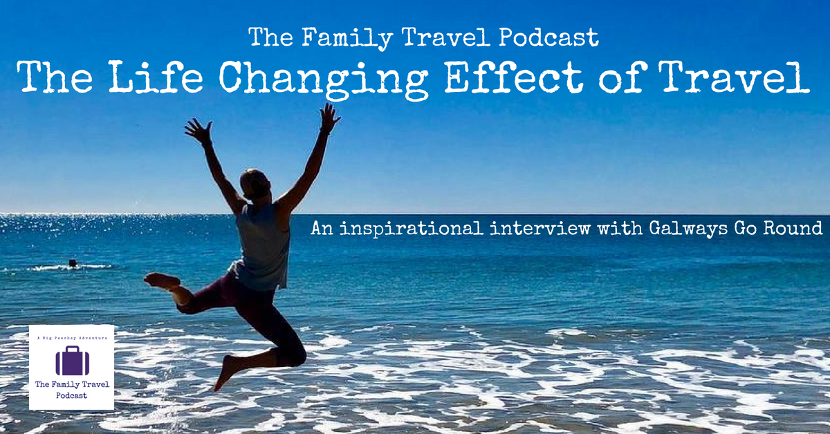 The Life Changing Effect of Travel