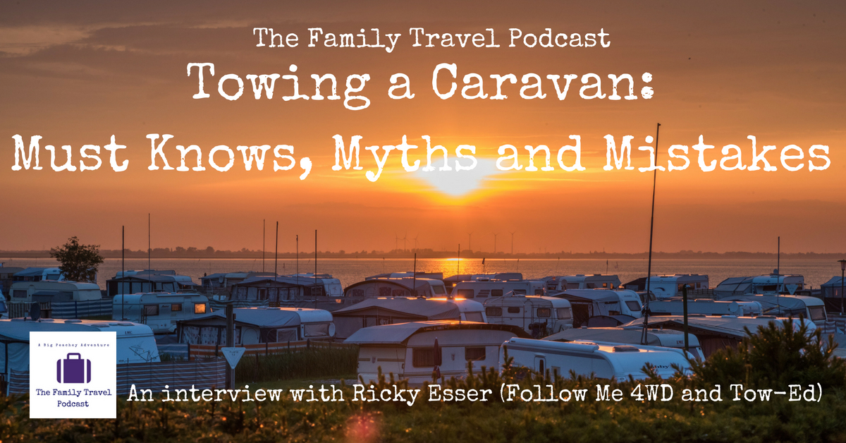 Towing a Caravan - Must Knows, Myths and Mistakes