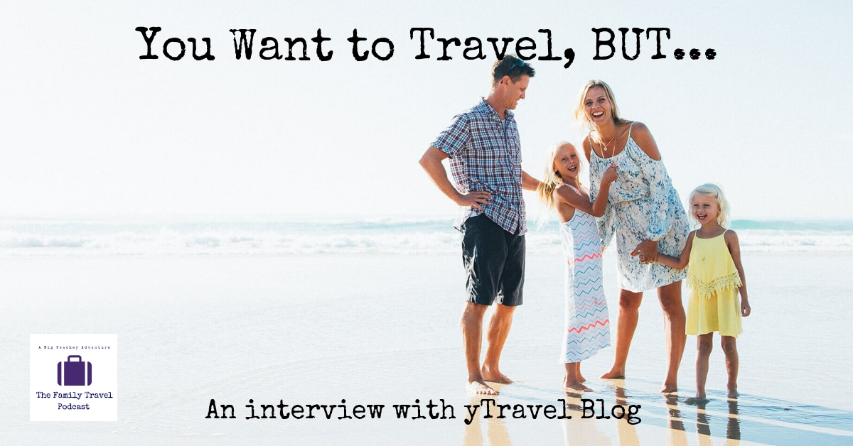 You Want to Travel, BUT… an Interview with yTravel
