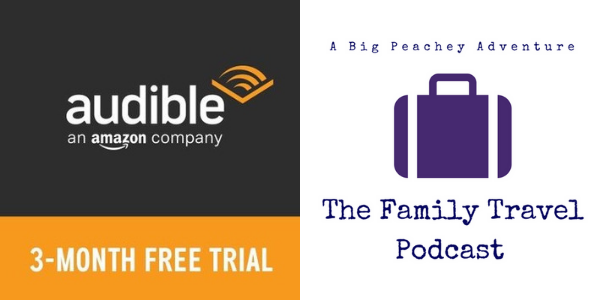 3 Month FREE Audible Trial for Family Travel Podcast Listeners