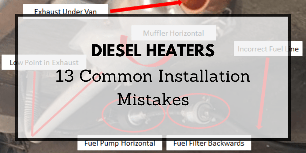 13 Diesel Heater Installation Mistakes (And How To Fix Them)