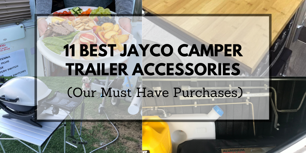 11 Best Jayco Camper Trailer Accessories (Our Must Have Purchases For Our Swan)